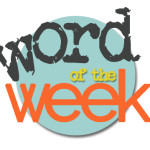 Word of the Week: Intro